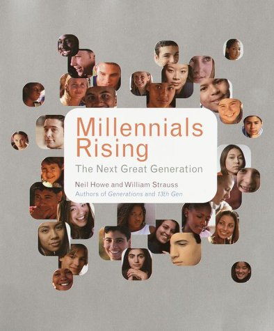 cover of Millennials Rising by Neil Howe and William Strauss