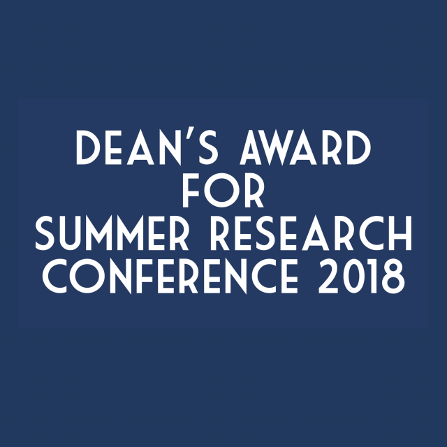 Dean's Award For Summer Research Conference 2018